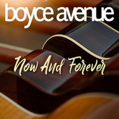 Now and Forever de Boyce Avenue