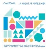 A Night At Apres Midi Remixes von Cantoma