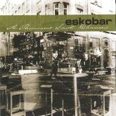 A Thousand Last Chances von Eskobar