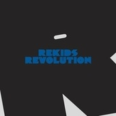 Rekids Revolution (Vinyl Sampler) by Various Artists