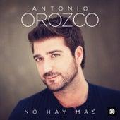 No Hay Más de Antonio Orozco