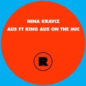 Aus by Nina Kraviz