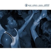 Soul Enters Every Dancer, Vol. 1 by Various Artists