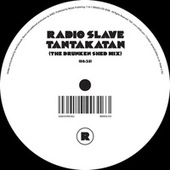 Tantakatan (The Drunked Shed Mix) by Radio Slave