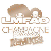 Champagne Showers Remixes by LMFAO