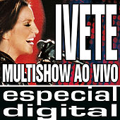 Multishow Ao Vivo - Ivete No Maracanã - Áudio Das 9 Faixas Exclusivas Do DVD by Ivete Sangalo