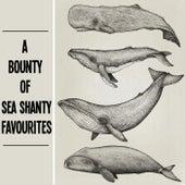 A Bounty Of Sea Shanty Favourites de Various Artists