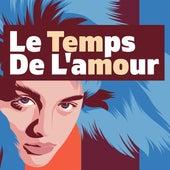 Le temps de l'amour by Various Artists