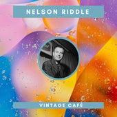 Nelson Riddle - Vintage Cafè de Nelson Riddle