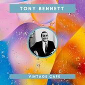 Tony Bennett - Vintage Cafè di Tony Bennett & Diana Krall