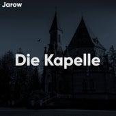 Die Kapelle von Jarow