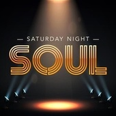 Saturday Night Soul by Various Artists