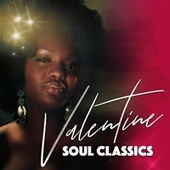 Valentine Soul Classics by Various Artists