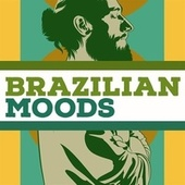 Brazilian Moods de Various Artists