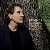 Peuple des fontaines (Edit single) von Francis Cabrel