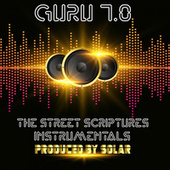 Guru 7.0: The Street Scriptures Instrumentals by Guru