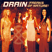 Freaks Of Nature by Drain
