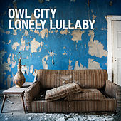 Lonely Lullaby by Owl City