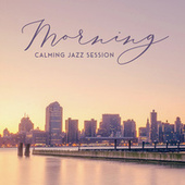 Morning Calming Jazz Session von Acoustic Hits