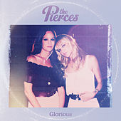 Glorious de The Pierces