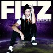 Head Up High (Two Friends Remix) de Fitz