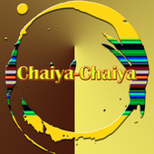 Chaiya-Chaiya by Various Artists