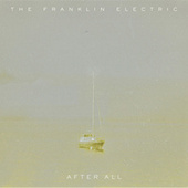 After All by The Franklin Electric