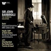 Bach: Keyboard Concertos, BWV 1056 & 1061 - Haydn, Raff & Saint-Saëns: Works for Keyboard and Orchestra de Sir John Barbirolli