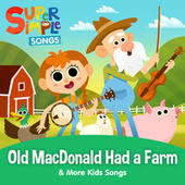 Old MacDonald Had a Farm & More Kids Songs by Super Simple Songs