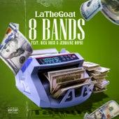 8 Bands (Remix) de LaTheGoat
