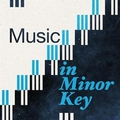 Music in Minor Key by Various Artists