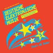 Soul Jazz Records Presents DEUTSCHE ELEKTRONISCHE MUSIK: Experimental German Rock And Electronic Music 1971-81 de Various Artists