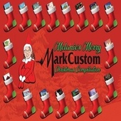 Melanie's Merry MarkCustom Christmas Compilation von Various Artists