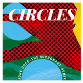 Circles (The Micronaut Remix) von June Cocó