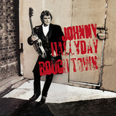 Rough Town de Johnny Hallyday