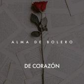 De Corazón von Alma de bolero