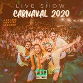 Live Show Carnaval 2020 (Ao Vivo) von DDP Diretoria