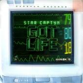 Got Life by Star Captyn