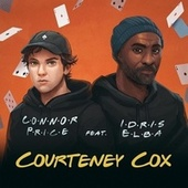 Courteney Cox (feat. Idris Elba) (Extended) by Connor Price