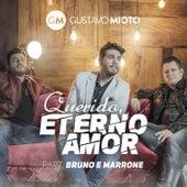 Querido Eterno Amor by Gustavo Mioto