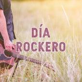 Día Rockero de Various Artists