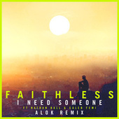 I Need Someone (feat. Nathan Ball & Caleb Femi) [Alok Remix] (Edit) von Faithless