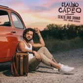 Senza una donna (radio edit) by Claudio Capéo