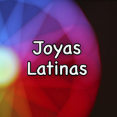Joyas Latinas de Various Artists