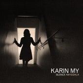 Silence Amygdala by Karin My