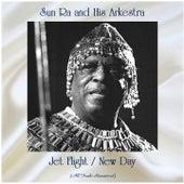 Jet Flight / New Day (All Tracks Remastered) von Sun Ra