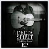 The Waits Room de Delta Spirit
