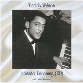 Intimate Listening (EP) (Remastered 2020) von Teddy Wilson