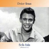 Bella Italia (Remastered 2021) by Peter Kraus