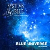 Blue Universe von Systems In Blue